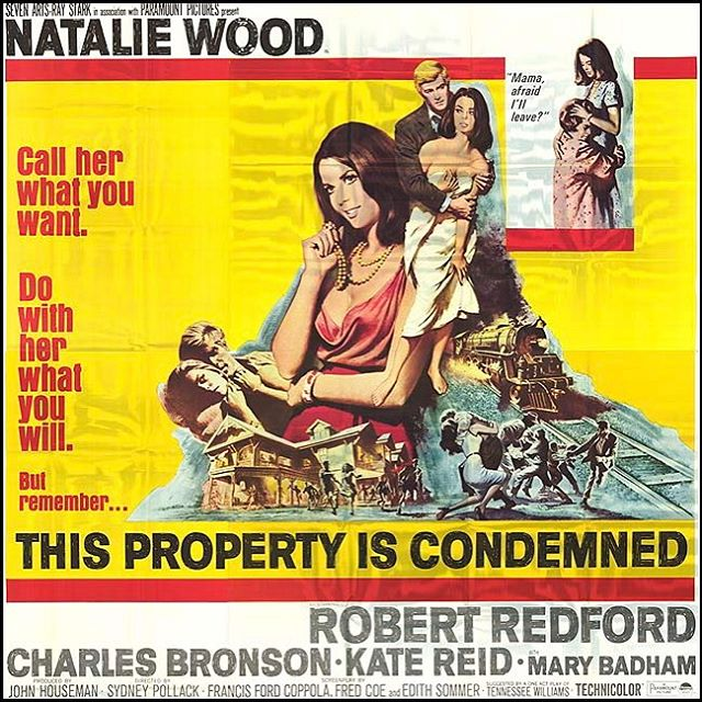 "Natalie earned yet another Best Actress in a Drama Motion Picture  nomination for ""This Property is Condemned"" opposite Robert Redford in 1967."